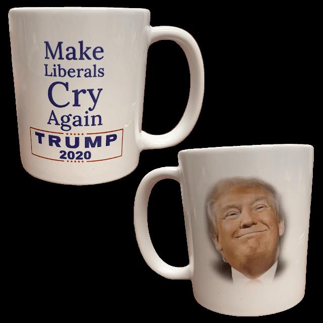 Make Liberals Cry Again Coffee Mug